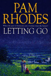 Letting Go by Pam Rhodes