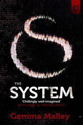The System (The Killables Book Three) by Gemma Malley