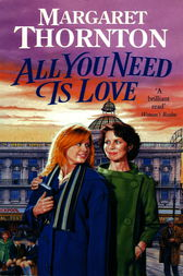 All You Need is Love by Margaret Thornton