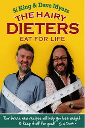 The Hairy Dieters Eat for Life by Hairy Bikers