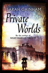 Private Worlds by Sarah Gainham