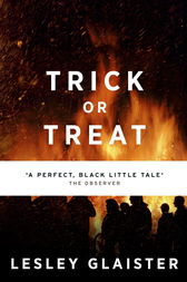 Trick or Treat by Lesley Glaister