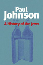 History of the Jews by Paul Johnson