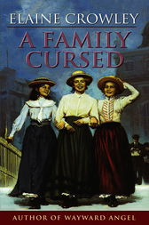 A Family Cursed by Elaine Crowley