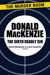 The Sixth Deadly Sin by Donald MacKenzie