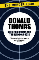 Sherlock Holmes and the Running Noose by Donald Thomas