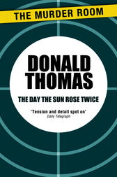 The Day the Sun Rose Twice by Donald Thomas