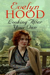 Looking After Your Own by Evelyn Hood