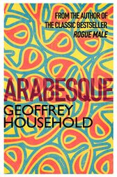 Arabesque by Geoffrey Household