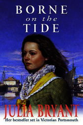 Borne on the Tide by Julia Bryant