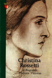 Christina Rossetti by Frances Thomas