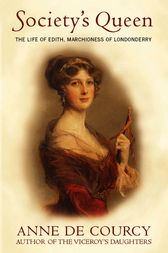 Society's Queen by Anne de Courcy