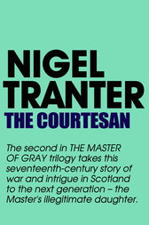 The Courtesan by Nigel Tranter