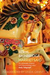 Harriet Said... by Beryl Bainbridge