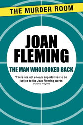The Man Who Looked Back by Joan Fleming