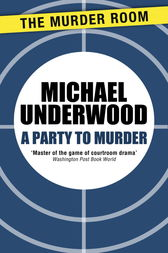 A Party to Murder by Michael Underwood