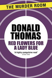 Red Flowers for Lady Blue by Donald Thomas