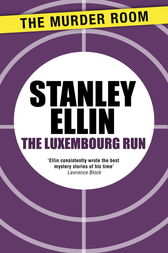 The Luxembourg Run by Stanley Ellin