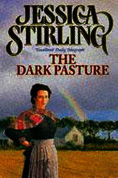 The Dark Pasture by Jessica Stirling