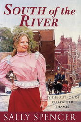 South Of The River by Sally Spencer