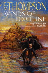 Winds Of Fortune by E. V. Thompson