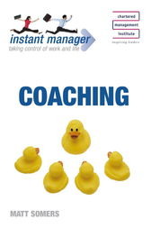 Instant Manager: Coaching by Matt Somers