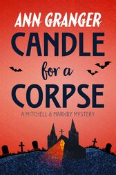 Candle for a Corpse (Mitchell & Markby 8) by Ann Granger