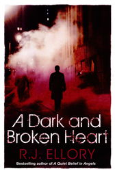 A Dark and Broken Heart by R.J. Ellory