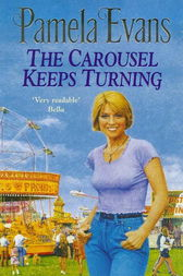 The Carousel Keeps Turning by Pamela Evans