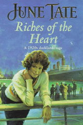 Riches of the Heart by June Tate