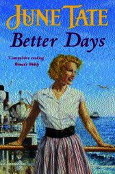 Better Days by June Tate