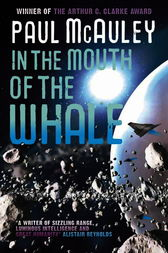 In the Mouth of the Whale by Paul McAuley
