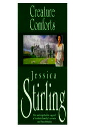 Creature Comforts by Jessica Stirling