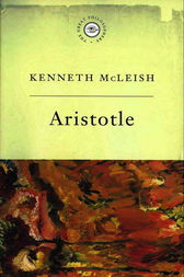 The Great Philosophers:Aristotle by Kenneth Mcleish