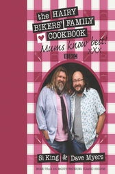 Mums Know Best by Hairy Bikers