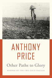 Other Paths to Glory by Anthony Price