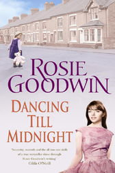 Dancing Till Midnight by Rosie Goodwin