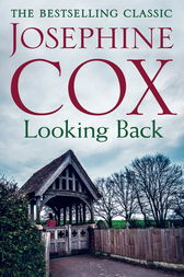 Looking Back by Josephine Cox