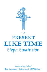 No Present Like Time by Steph Swainston