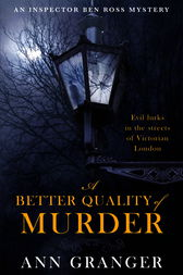 A Better Quality of Murder (Inspector Ben Ross Mystery 3) by Ann Granger