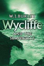 Wycliffe and the Scapegoat by W.J. Burley