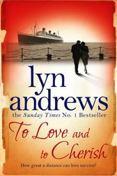 To Love and to Cherish by Lyn Andrews