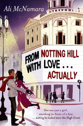 From Notting Hill With Love . . . Actually by Ali McNamara