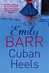 Cuban Heels by Emily Barr