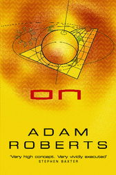 On by Adam Roberts