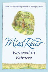 Farewell to Fairacre by Miss Read