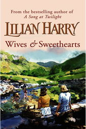 Wives & Sweethearts by Lilian Harry
