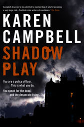 Shadowplay by Karen Campbell