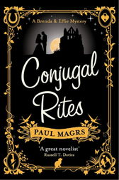 Conjugal Rites by Paul Magrs