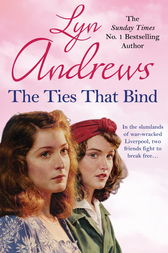 The Ties that Bind by Lyn Andrews